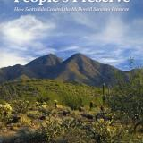 The People's Preserve – How Scottsdale Created the McDowell Sonoran Preserve by Joan Fudala
