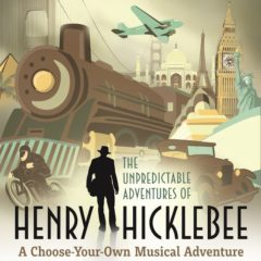 The Unpredictable Adventures of Henry Hicklebee, April 7th